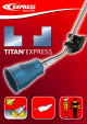 Titan' Express new torches